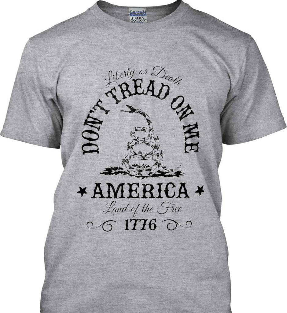 Don't Tread on Me. Liberty or Death. Land of the Free. Black Print. Gildan Ultra Cotton T-Shirt.-2
