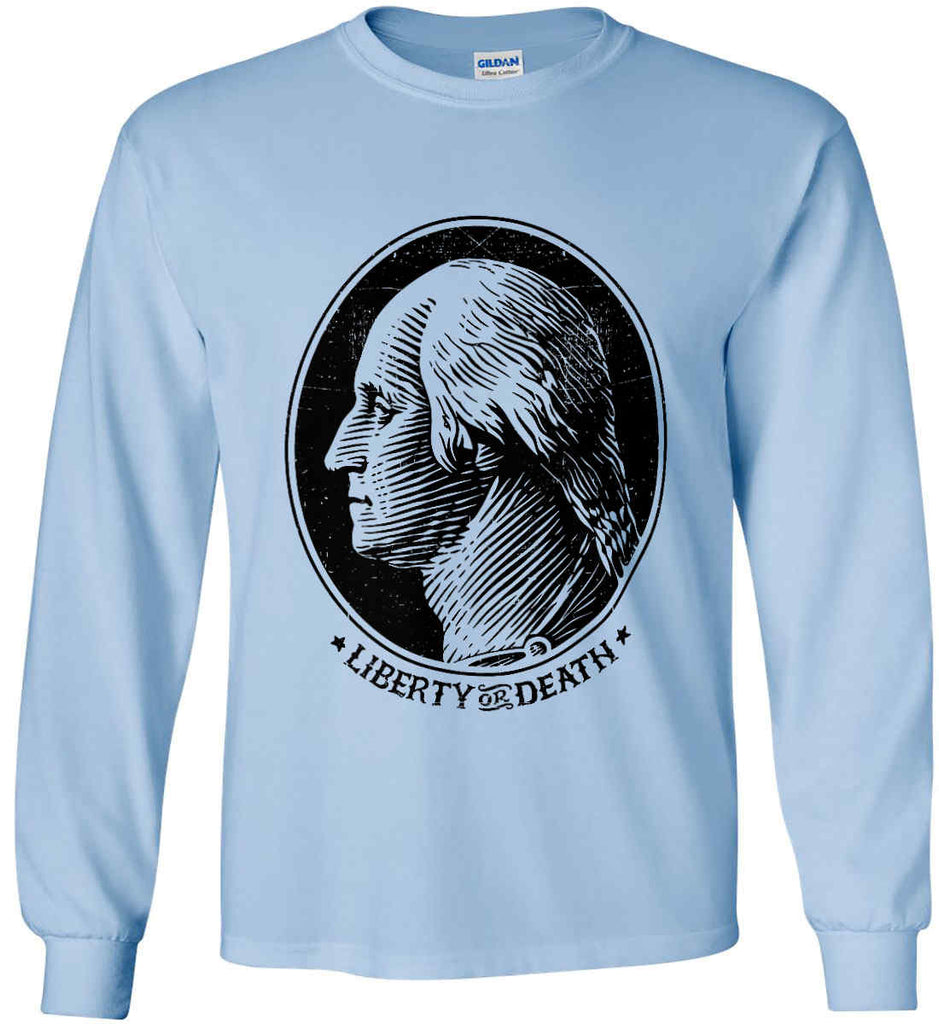 George Washington Liberty or Death. Black Print Gildan Ultra Cotton Long Sleeve Shirt.-7