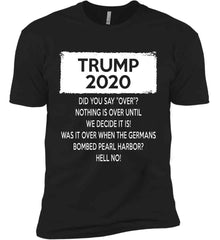 TRUMP 2020. Next Level Premium Short Sleeve T-Shirt.