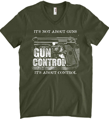 It's Not About Guns. It's About Control. Gun Control. White Print. Anvil Men's Printed V-Neck T-Shirt.