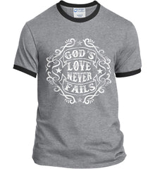God's Love Never Fails. Port and Company Ringer Tee.
