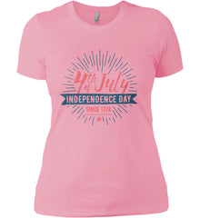 4th of July. Independence Day Since 1776. Women's: Next Level Ladies' Boyfriend (Girly) T-Shirt.