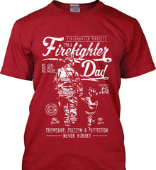 Firefighter Dad. Friendship, Freedom & Protection. White Print. Gildan Tall Ultra Cotton T-Shirt.