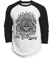 Skeleton Indian. Never Trust the Government. Sport-Tek Polyester Game Baseball Jersey.
