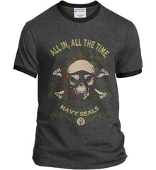 All In, All The Time. Navy Seals. Port and Company Ringer Tee.