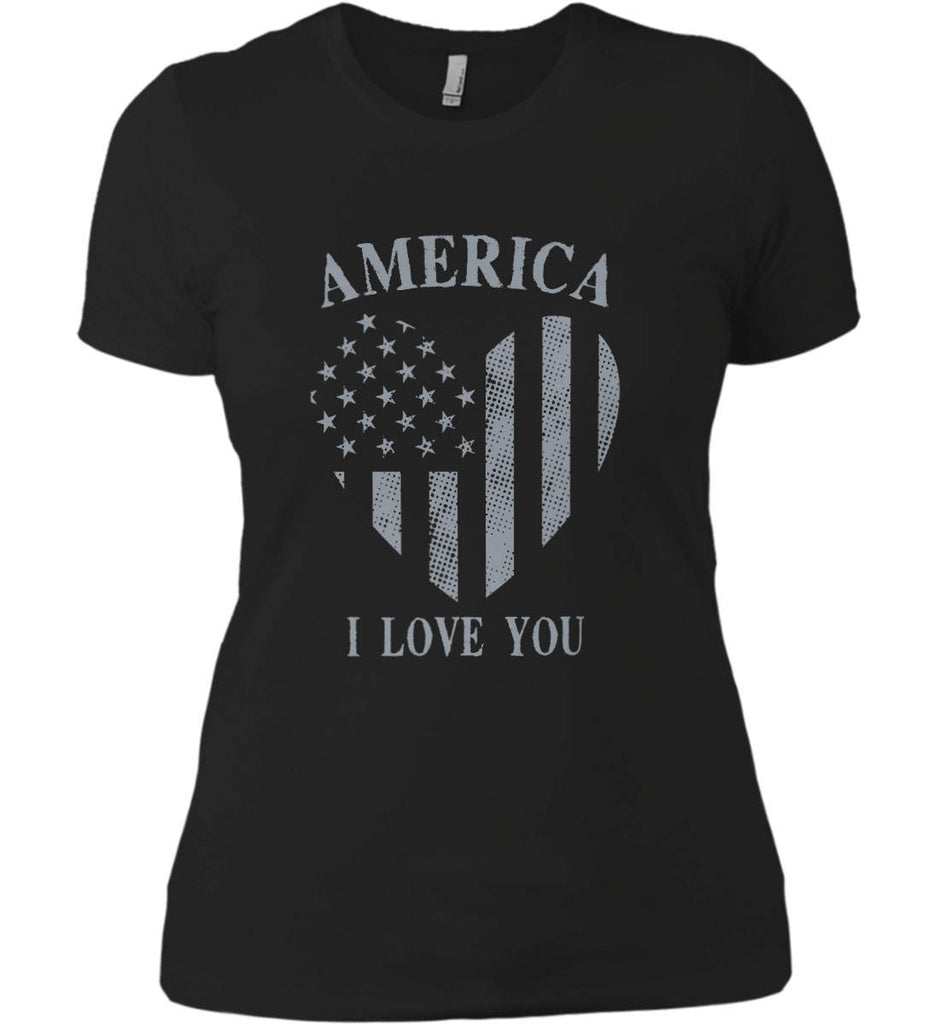 America I Love You Women's: Next Level Ladies' Boyfriend (Girly) T-Shirt.-2