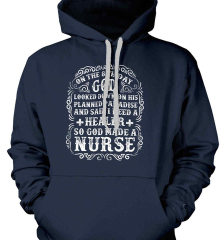 On The 8th Day God Made a Nurse. Gildan Heavyweight Pullover Fleece Sweatshirt.