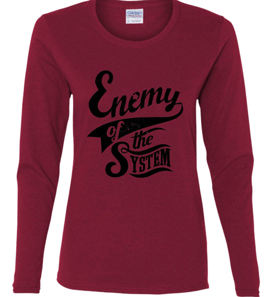 Enemy of The System. Women's: Gildan Ladies Cotton Long Sleeve Shirt.-6