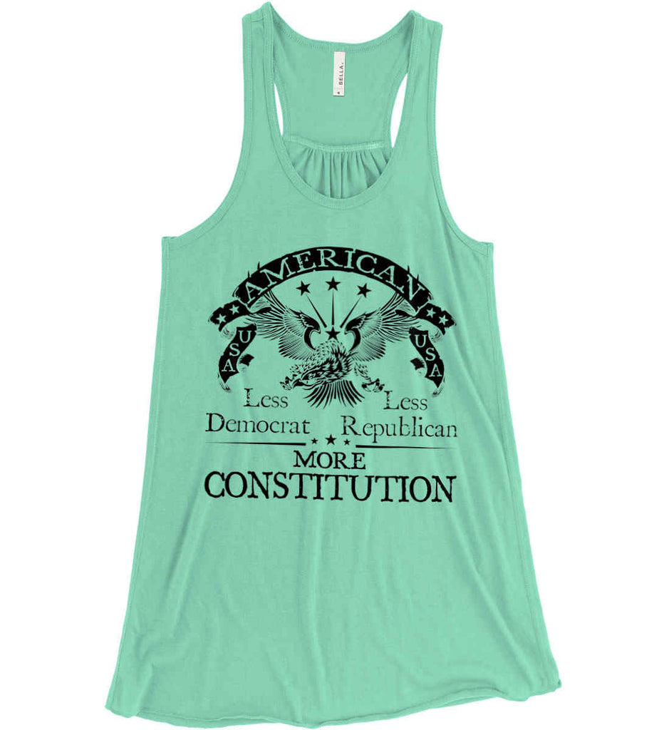 America: Less Democrat - Less Republican. More Constitution. Black Print Women's: Bella + Canvas Flowy Racerback Tank.-3
