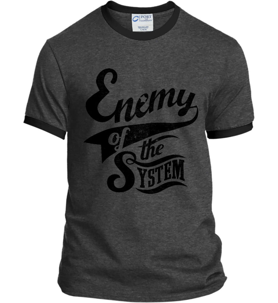 Enemy of The System. Port and Company Ringer Tee.-5