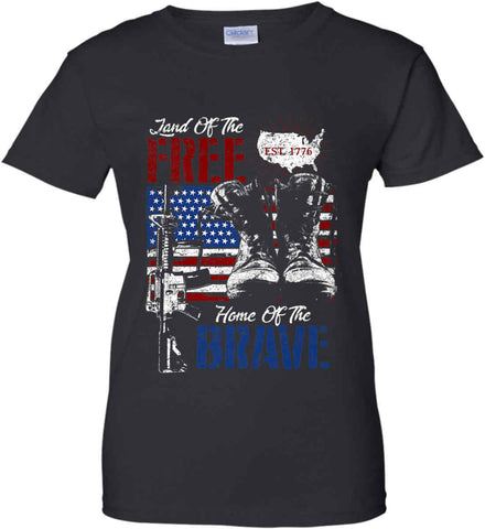 Land Of The Free. Home Of The Brave. 1776. Women's: Gildan Ladies' 100% Cotton T-Shirt.