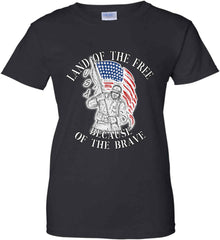Land of the Free Because of The Brave. Women's: Gildan Ladies' 100% Cotton T-Shirt.