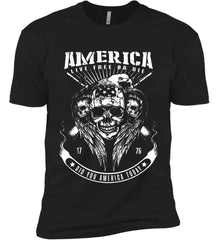 Did you America Today. 1776. Live Free or Die. Skull. White Print. Next Level Premium Short Sleeve T-Shirt.