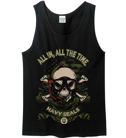 All In, All The Time. Navy Seals. Gildan 100% Cotton Tank Top.