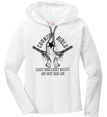 Country Girls Carry Guns, Carry Bullets and have Good Aim. Black Print. Women's: Anvil Ladies' Long Sleeve T-Shirt Hoodie.