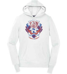 Born Free 1776. Liberty or Death. Women's: Sport-Tek Ladies Pullover Hooded Sweatshirt.