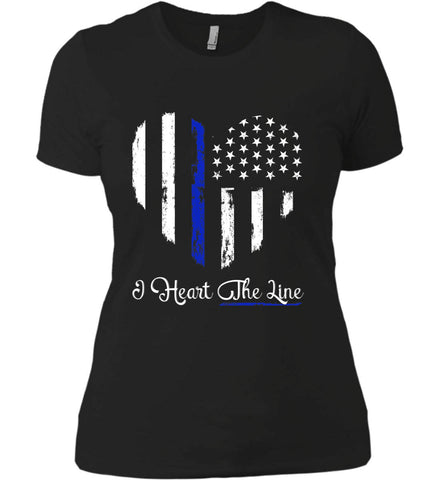 I Heart the Blue Line. Pro-Police. Women's: Next Level Ladies' Boyfriend (Girly) T-Shirt.