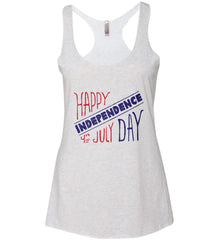 Happy Independence Day. 4th of July. Women's: Next Level Ladies Ideal Racerback Tank.