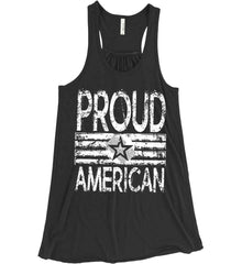 Proud American. Loud and Proud. White Print. Women's: Bella + Canvas Flowy Racerback Tank.