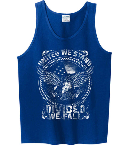 United We Stand. Divided We Fall. White Print. Gildan 100% Cotton Tank Top.