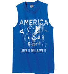 America. Love It or Leave It. White Print. Gildan Men's Ultra Cotton Sleeveless T-Shirt.