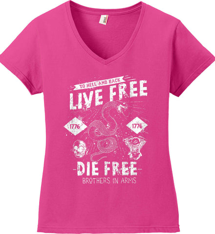 Live Free. Die Free. Brothers in Arms. Women's: Anvil Ladies' V-Neck T-Shirt.