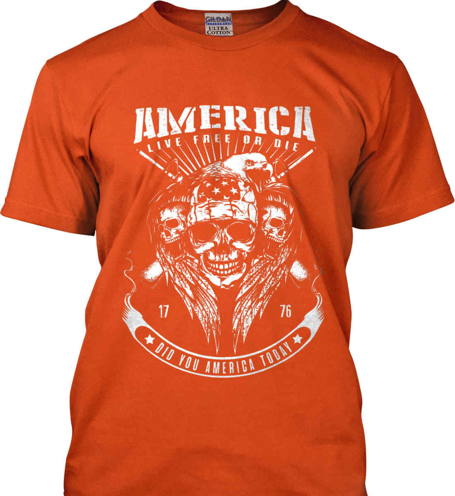Did you America Today. 1776. Live Free or Die. Skull. White Print. Gildan Ultra Cotton T-Shirt.-7
