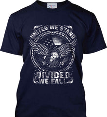 United We Stand. Divided We Fall. White Print. Port & Co. Made in the USA T-Shirt.