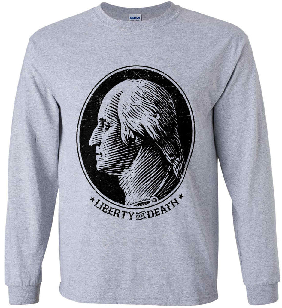 George Washington Liberty or Death. Black Print Gildan Ultra Cotton Long Sleeve Shirt.-2