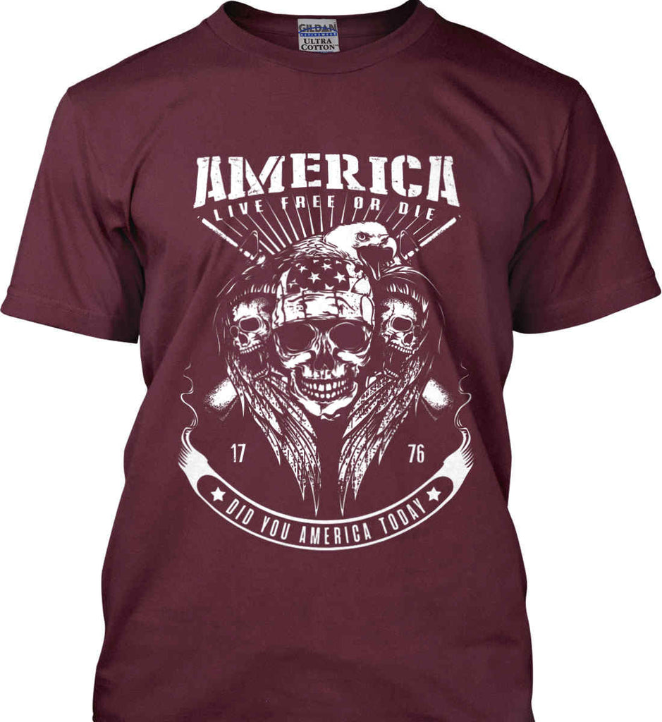 Did you America Today. 1776. Live Free or Die. Skull. White Print. Gildan Ultra Cotton T-Shirt.-9