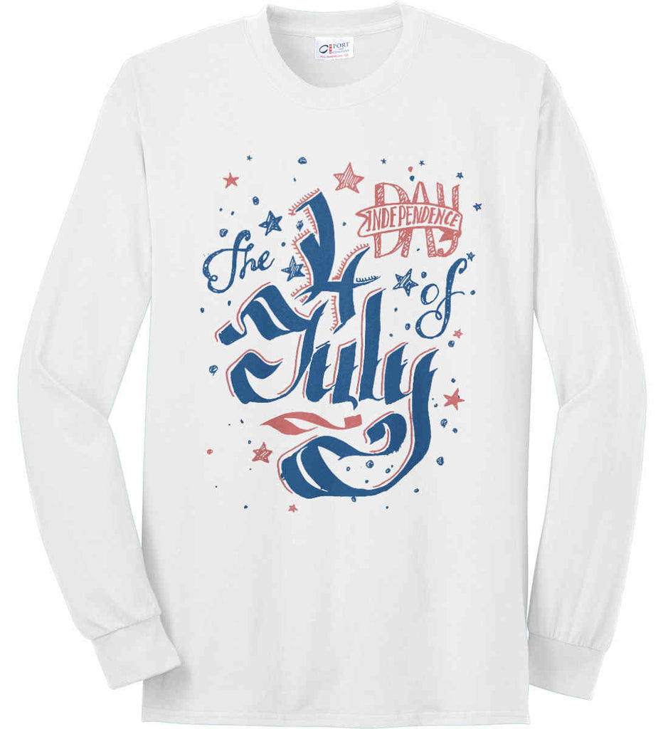The 4th of July. Ribbon Script. Port & Co. Long Sleeve Shirt. Made in the USA..-1