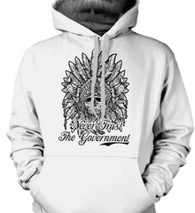 Skeleton Indian. Never Trust the Government. Gildan Heavyweight Pullover Fleece Sweatshirt.