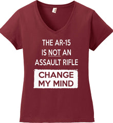 The AR-15 is Not An Assault Rifle - Change My Mind. Women's: Anvil Ladies' V-Neck T-Shirt.