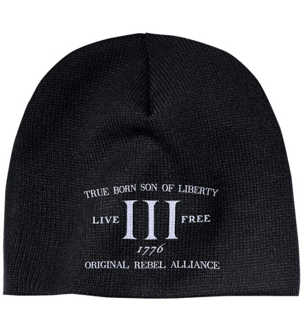 True Born Son of Liberty. Original Rebel Alliance. Hat. 100% Acrylic Beanie. (Embroidered)