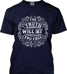 The Truth Shall Set You Free. Gildan Ultra Cotton T-Shirt.