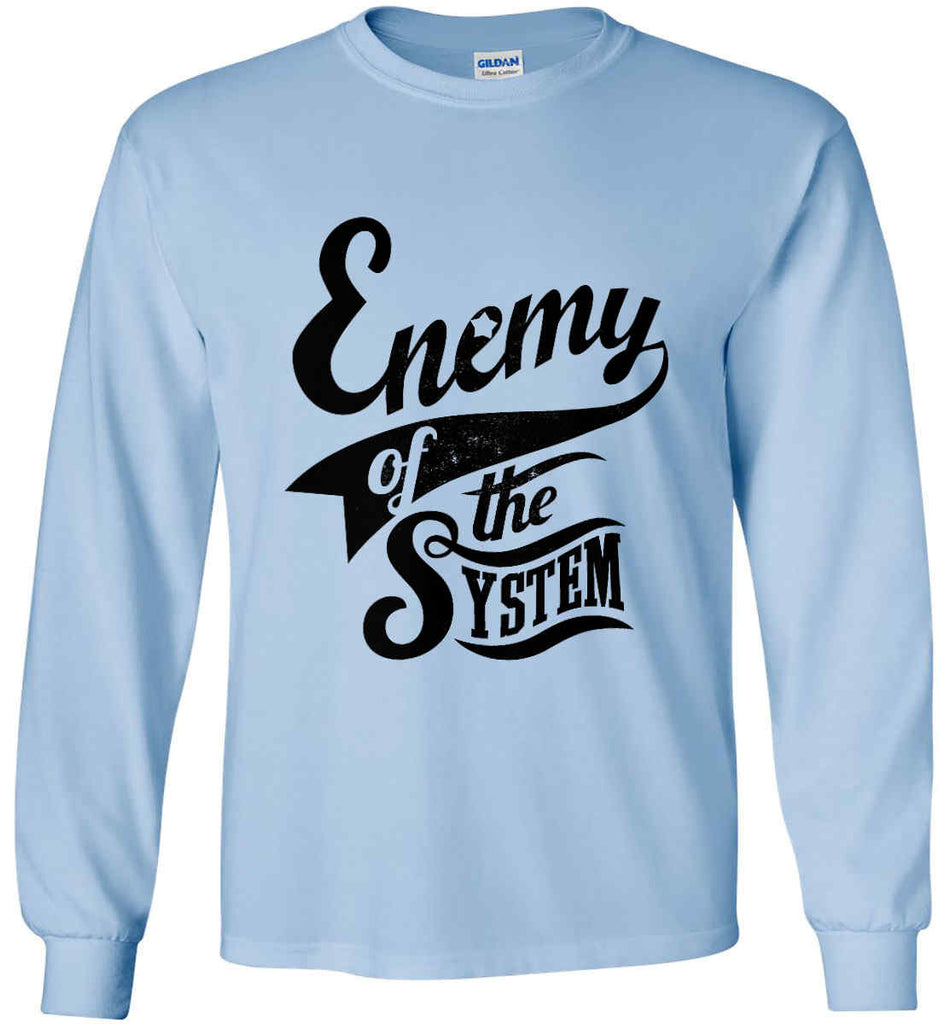 Enemy of The System. Gildan Ultra Cotton Long Sleeve Shirt.-9