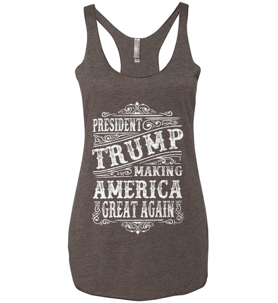 President Trump. Making America Great Again. Women's: Next Level Ladies Ideal Racerback Tank.-9
