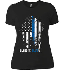 Bleed the Blue. Grungy Blue Line Flag. Women's: Next Level Ladies' Boyfriend (Girly) T-Shirt.