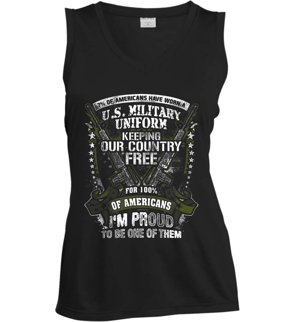 7% of Americans Have Worn a Military Uniform. I am proud to be one of them. Women's: Sport-Tek Ladies' Sleeveless Moisture Absorbing V-Neck.-1