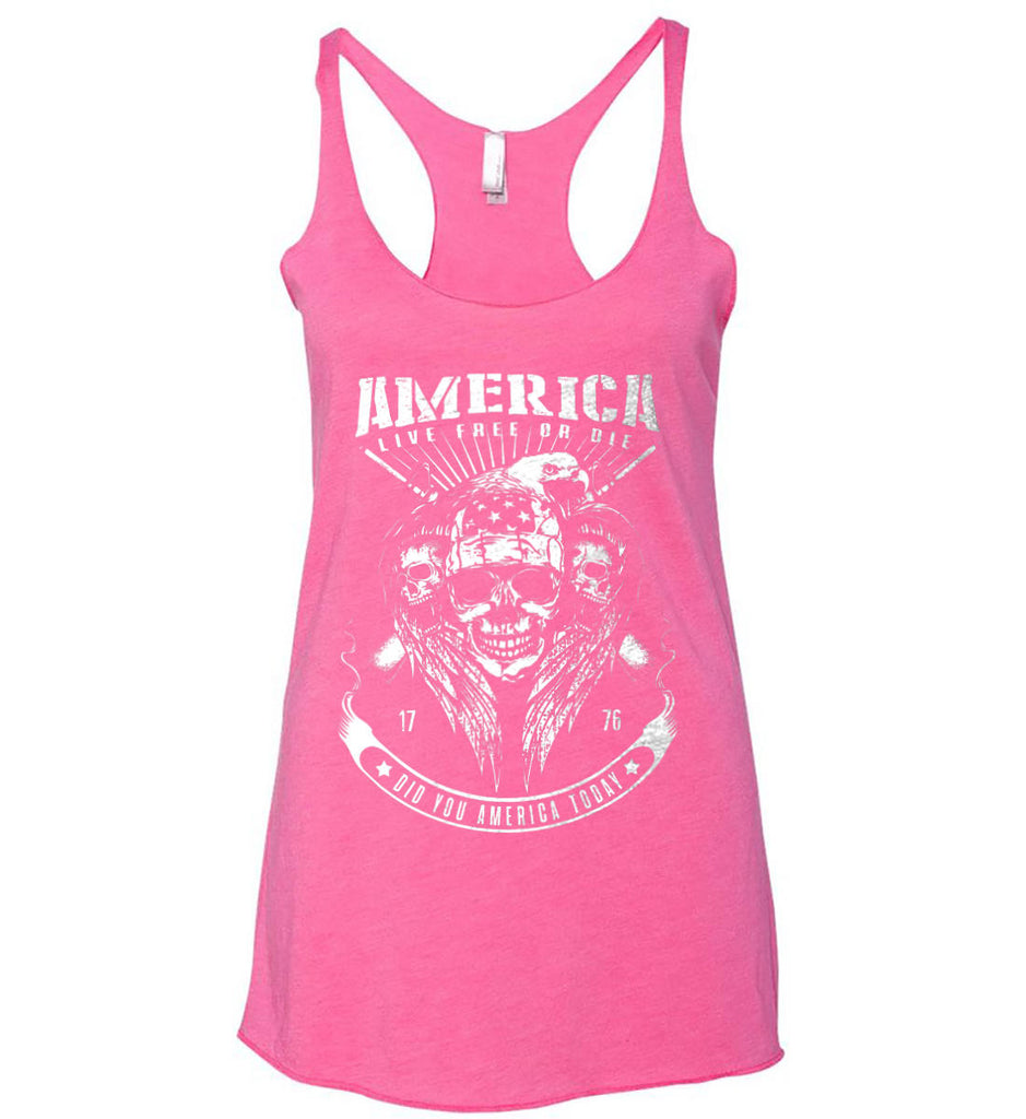 Did you America Today. 1776. Live Free or Die. Skull. White Print. Women's: Next Level Ladies Ideal Racerback Tank.-2