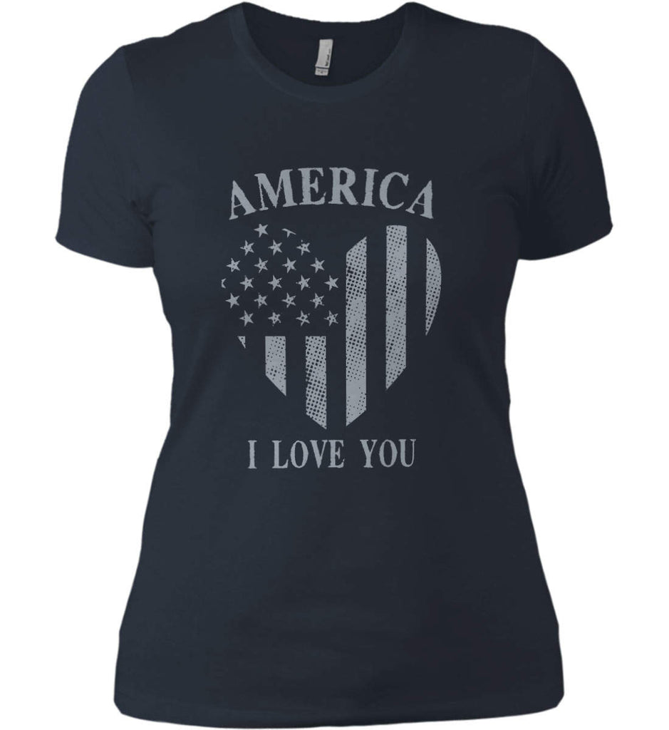 America I Love You Women's: Next Level Ladies' Boyfriend (Girly) T-Shirt.-5