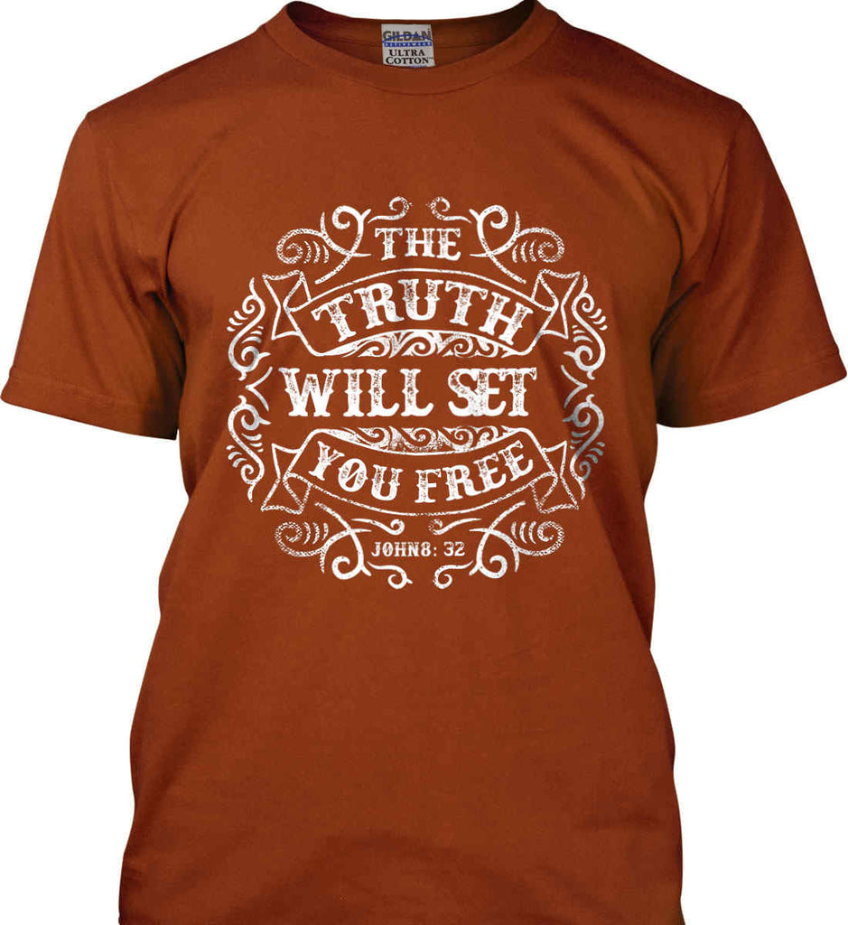 The Truth Shall Set You Free. Gildan Ultra Cotton T-Shirt.-7