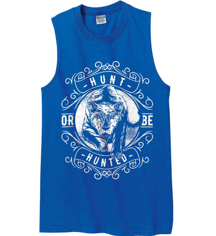 Hunt or be Hunted. Gildan Men's Ultra Cotton Sleeveless T-Shirt.