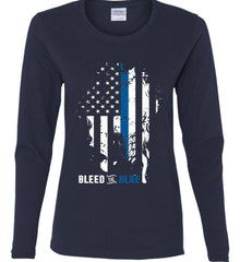 Bleed the Blue. Grungy Blue Line Flag. Women's: Gildan Ladies Cotton Long Sleeve Shirt.