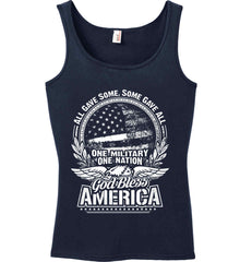 All Gave Some, Some Gave All. God Bless America. White Print. Women's: Anvil Ladies' 100% Ringspun Cotton Tank Top.