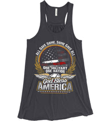 All Gave Some, Some Gave All. God Bless America. Women's: Bella + Canvas Flowy Racerback Tank.