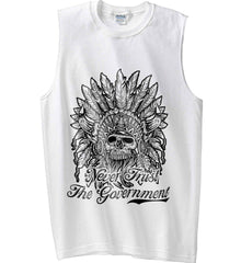 Skeleton Indian. Never Trust the Government. Gildan Men's Ultra Cotton Sleeveless T-Shirt.