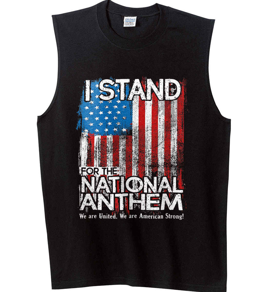 Gildan T-Shirt I Stand for The National Anthem