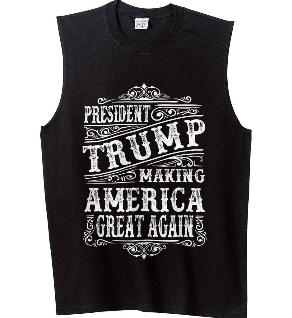 4f90322ebe52cd President Trump. Making America Great Again. Gildan Men s Ultra Cotton  Sleeveless T-Shirt