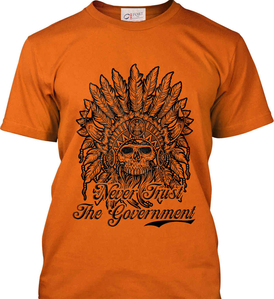 Skeleton Indian. Never Trust the Government. Port & Co. Made in the USA T-Shirt.-4